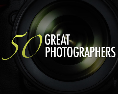 50 Great Photographers You Should Know (with portfolios)   Everything Photographic   Scoop.it