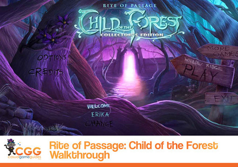 Rite of Passage: Child of the Forest Walkthrough: From CasualGameGuides.com | Casual Game Walkthroughs | Scoop.it