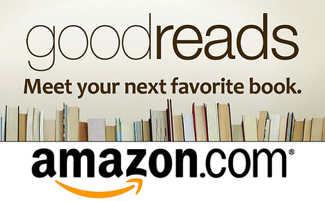 Amazon Purchase of Goodreads Book-Review Site Irks Authors Group | Technology Community LifelongLearning | Scoop.it