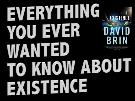 Everything you ever wanted to know about... EXISTENCE   Existence   Scoop.it