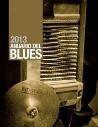 Anuario del Blues 2013 « Bad Music | Blues Curiositats | Scoop.it