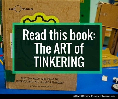 Read This Book: The Art of Tinkering | Renovated Learning | My Tools for school | Scoop.it