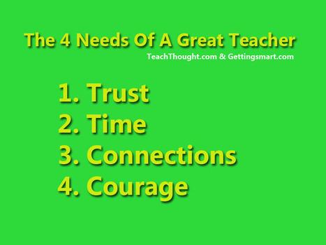 4 Needs Of A Great Teacher | Blog Blasts | Scoop.it