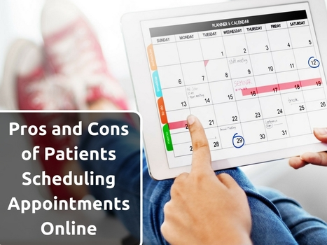 Pros and Cons of Patients Scheduling Appointments Online | EHR and Health IT Consulting | Scoop.it