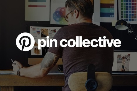 Introducing the Pin Collective: A group of expert Pinterest creators | Pinterest for Business | Scoop.it