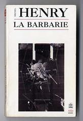 La barbarie - Site Jimdo de michelhenry! | Profencampagne - Le blog education et autres... | Scoop.it