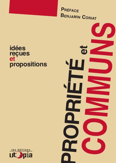 Propriété & communs. Idées reçues et propositions. | Econopoli | Scoop.it
