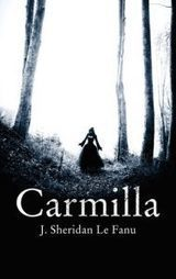Irish Fiction Friday: Joseph Sheridan Le Fanu: Carmilla - Dublin Ireland in 2019 | The Irish Literary Times | Scoop.it