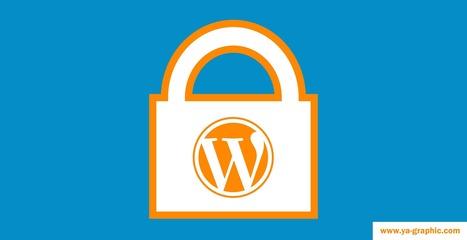 3 règles de sécurité pour votre blog WordPress   Blogs   Scoop.it