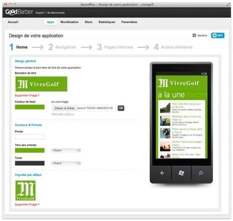 GoodBarber, pour créer son application mobile en un clic | Blogs | Scoop.it