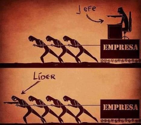 the cool ruler: La diferencia entre un jefe y un líder | Gestión de la innovación | Scoop.it