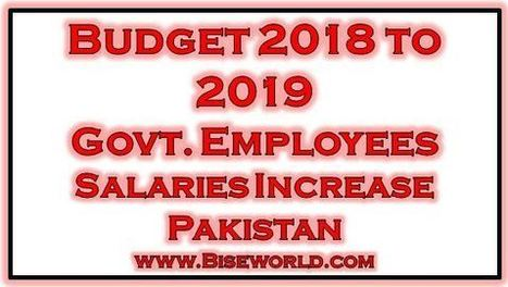 Govt  Employee Salaries Increase in Pakistan Bu