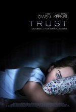 "Films blah blah blah: Trust | ""The Love Film Files"" 