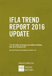Update 2016   IFLA Trend Report   Culture de l'information   Scoop.it