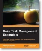Manage Rake Tasks efficiently and automate build processes quickly | Books from Packt Publishing | Scoop.it