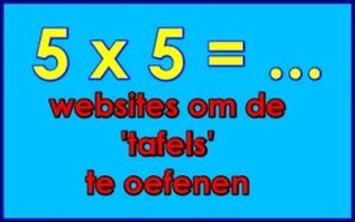 25+ Websites waar leerlingen - thuis of op school -  'tafels' kunnen oefenen/automatiseren | Edu-Curator | Scoop.it