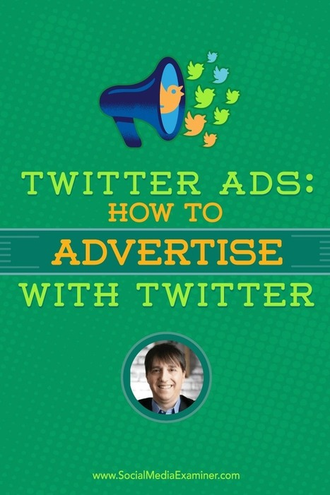Twitter Ads: How to Advertise With Twitter | Social Media News | Scoop.it