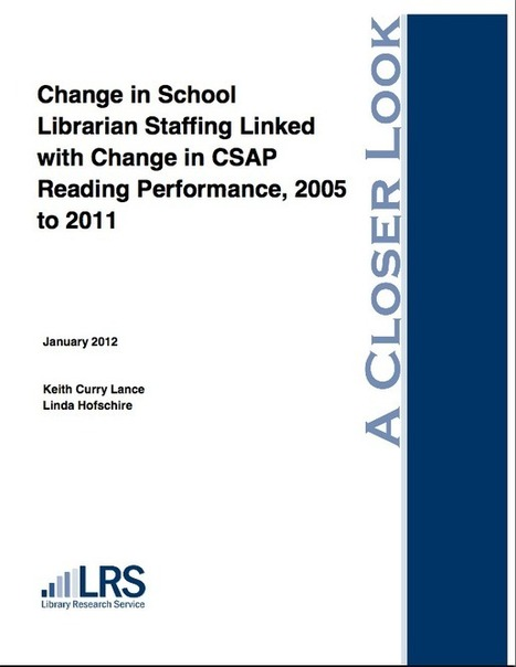 School Library Impact Studies | Keith Curry Lance | Teacher Librarians: Networking and Professional Development. | Scoop.it