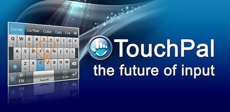 TouchPal Keyboard - Applications Android sur Google Play | Apps for EFL ESL | Scoop.it