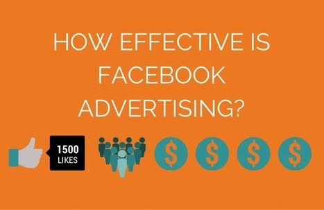 How Effective Are Facebook Ads? - Datify | Social Media Marketing for Small Biz | Scoop.it