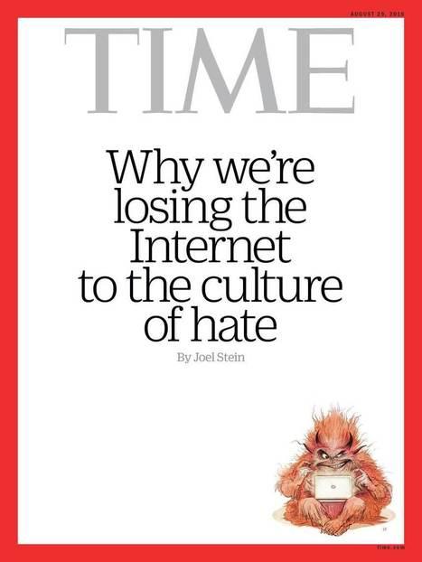 How Trolls Are Ruining the Internet | Joel STEIN | EDTECH - DIGITAL WORLDS - MEDIA LITERACY | Scoop.it