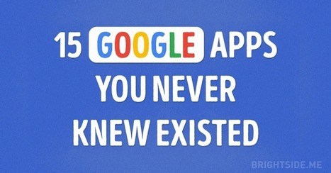 The 15 Most Useful Google Apps You Never Knew Existed | Teaching, Learning, and Leadership | Scoop.it