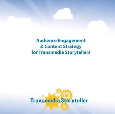 Audience Engagement and Content Strategy for Transmedia Storytellers | Meeting Design | Scoop.it