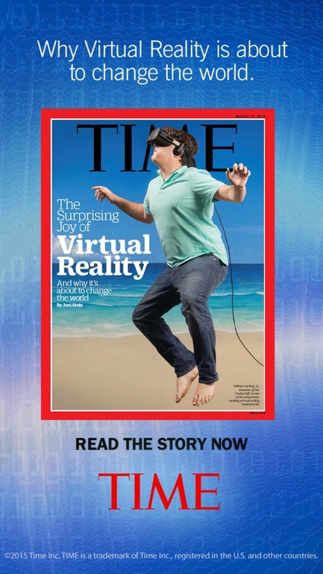 Now TIME has an entire section on Virtual Reality   How People Learn   Scoop.it