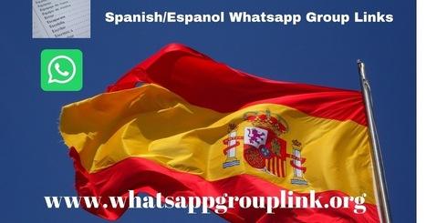 JOIN SPANISH / ESPANOL WHATSAPP GROUP LINKS LIS