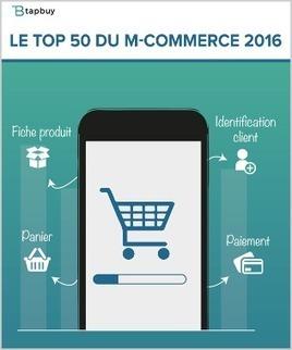 Top 50 m-commerce 2016 | marketing stratégique du web mobile | Scoop.it