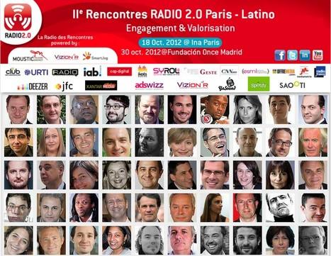 Retrouvez la synthèse des Rencontres Radio 2.0 Paris-Latino du 18 Octobre dernier à l'INA Paris | Radio 2.0 (En & Fr) | Scoop.it