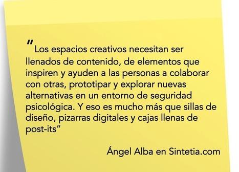 Sintetia  » Qué funciona y qué no en los espacios creativos | Educacion, ecologia y TIC | Scoop.it