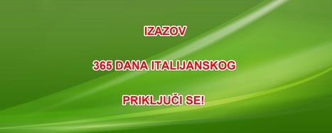 Izazov: 365 dana italijanskog | Italijanski online | Scoop.it