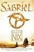 Sabriel by Garth Nix - review | Libraries and reading | Scoop.it
