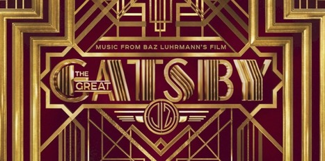 The Great Gatsby - Movie Trailer, Photos, Synopsis | TEFLTech | Scoop.it