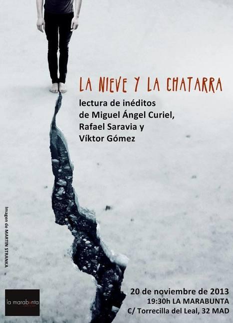 MIGUEL ÁNGEL CURIEL, RAFAEL SARAVIA Y VÍKTOR GÓMEZ, Lectura de inéditos, miércoles, 20 de Noviembre de 2013, 19,30 h., Madrid | MARATÓN DE CITAS | Scoop.it