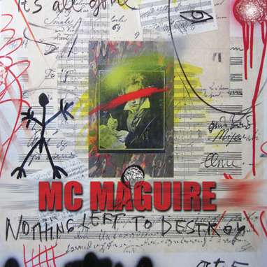 Arcane Candy » MC Maguire – Nothing Left to Destroy | Difficult to label | Scoop.it