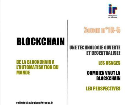 #Saga De la blockchain à l'automatisation du monde 2/4 : quels usages - Le Mag numérique   SI mon projet TIC   Scoop.it