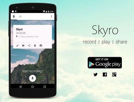 Skyro, interesante y completa aplicación para Android para realizar grabaciones de audio | herramientas y recursos docentes | Scoop.it