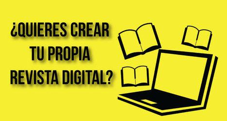 9 herramientas para crear revistas digitales | Herramientas web para contar historias - storytelling | Scoop.it