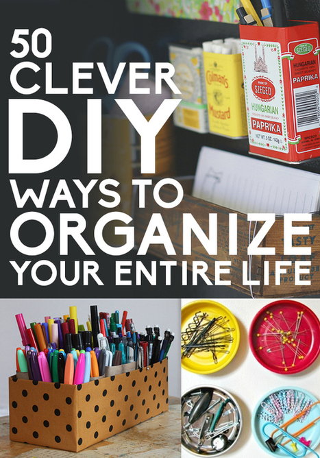 50 Clever DIY Ways To Organize Your Entire Life | DIY | Do-it-yourself | How To's | Tips | Scoop.it
