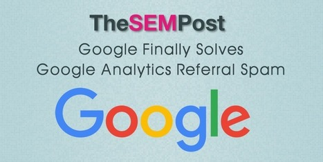 Google Analytics Now Removes Referral Spam from Reports Automatically | Le marketing et la communication digital | Scoop.it