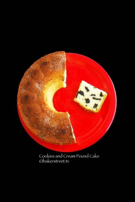 Cookies and Cream Pound Cake | Baker Street | Food for Foodies | Scoop.it