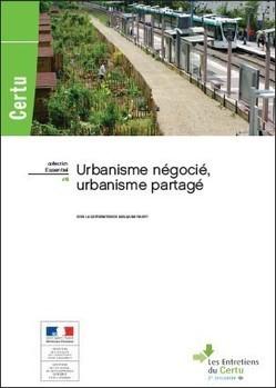 Urbanisme négocié, urbanisme partagé | Urbanisme | Scoop.it