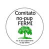 Comitato No Pup Fermi!