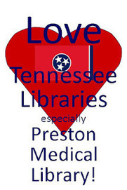 Today @ Preston: Love Preston Medical Library? | Tennessee Libraries | Scoop.it