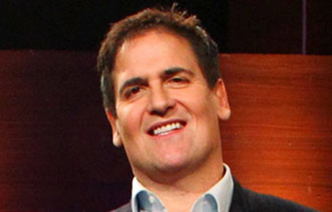 Mark Cuban's 12 Rules for Startups   Competitive Edge   Scoop.it