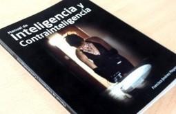 Primer manual de inteligencia y contrainteligencia en español   Inteligencia y contrainteligencia   Scoop.it