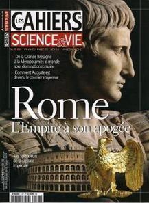 Cahiers Science & Vie : La Rome impériale | TICE et italien - AU FIL DU NET | Scoop.it