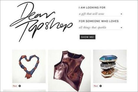 Topshop creates personalised Christmas gift guide on Pinterest | Marketing Magazine | Pinterest | Scoop.it